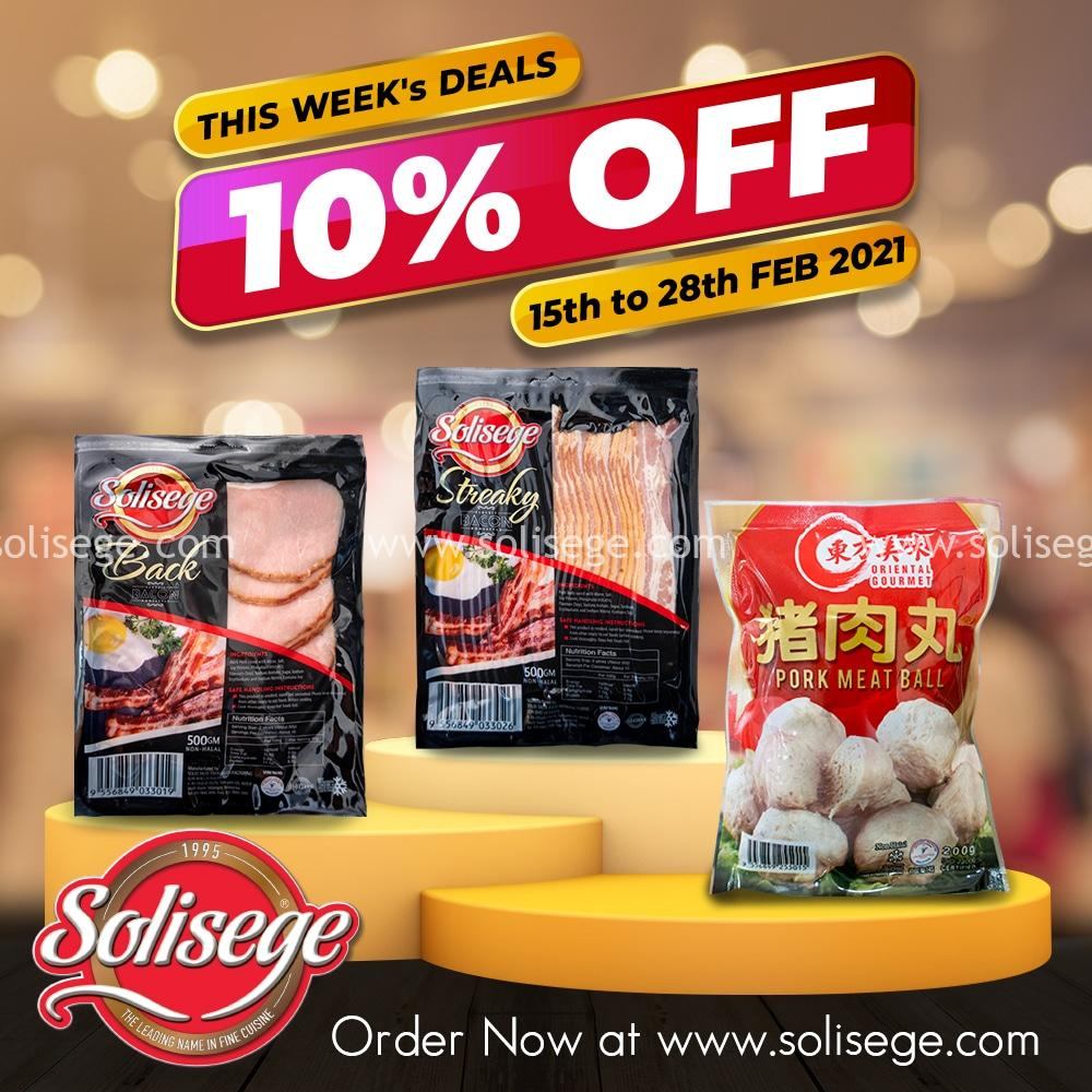 Solisege Bi-Weekly Promotions 10% OFF for Smoked Back Bacon 500gm, Premium Streaky Bacon 500gm, and Pork Meaball 200gm.